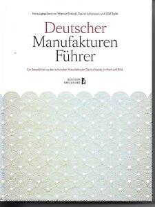 Deutscher Manufakturen Führer Edition Speersort 2. Auflage 2015