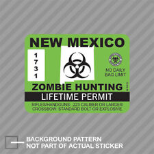 New Mexico Zombie Hunting Permit Sticker Decal Vinyl Usa Outbreak Response