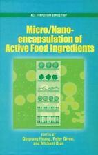 Micro/Nano Encapsulation of Active Food Ingredients Hardcover Qingrong Huang