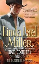 McKettrick Cowboys: High Country Bride 1 by Linda Lael Miller (2002, Paperback)