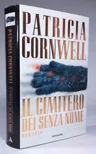 IL CIMITERO DEI SENZA NOME Patricia Cornwell MONDADORI 1997 - Prima edizione