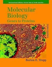 Molecular Biology 3e: Genes to Prot: Genes to Proteins, Tropp, Excellent Book
