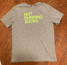 Nike Running XL Gray T Shirt Not Running Sucks Dri-Fit