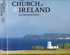 CHURCH OF IRELAND: AN ILLUSTRATED HISTORY architecture armagh dublin province