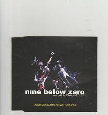 Nine Below Zero with Alannah Myles- I Never Loved A Man UK cd single.