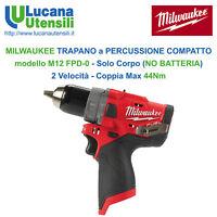 MILWAUKEE TRAPANO a PERCUSSIONE COMPATTO modello M12 FPD-0 NO BATTERIA 2 Velocit