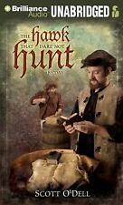 The Hawk That Dare Not Hunt by Day by Scott O'Dell (2012, CD, Unabridged)