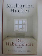 Die Habenichtse von Katharina Hacker, Dt. Buchpreis 2006