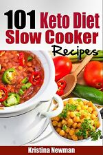 101 Ketogenic Diet Slow Cooker Recipes: Quick & Easy  Low-Carb Crockpot Recipes