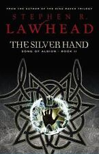 The Silver Hand: Book Two in The Song of Albion Trilogy, Lawhead, Stephen R., Go