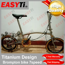 EasyTi/Titainium Brompton Folding bike Upgraded version 7Speed(7.8kg)