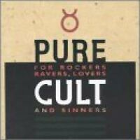 Cult Pure Cult-For rockers, ravers, lovers and sinners  [CD]