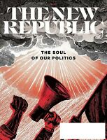THE NEW REPUBLIC MAGAZINE  MAY 2020 THE SOUL OF OUR POLITICS