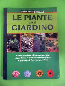 COLOMBO-PIRONI-RUSMINI.LE PIANTE PER IL GIARDINO.DE AGOSTINI 2002