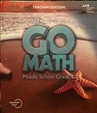 Grade 6 California Go Math Middle School Teacher Edition 6th