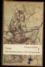 Parnaso Italiano poesia del 400 e del 500 Ed Einaudi 1959 II edizione