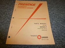 Prentice F Series FBC FPT FRM FC Knuckleboom Loader Parts Catalog Manual