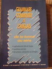 Grammaire commentée de l'anglais: De la forme au sens