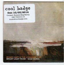 (EZ759) Roddy Hart & The Lonesome Fire, Bright Light Fever - 2014 DJ CD