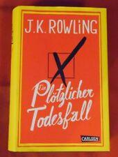 J.K. Rowling , Ein Plötzlicher Todesfall , Carlsen Verlag , HC , 2012 , 1. Aufl.