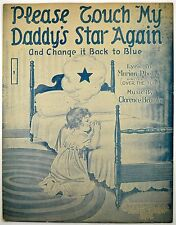 Please Touch My Daddy's Star Again & Change it back to blueWWI Military Art 1918