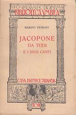 FIORONI MARINO JACOPONE DA TODI E I SUOI CANTI 1928 LIBRO ATANÒR PRIMA EDIZIONE