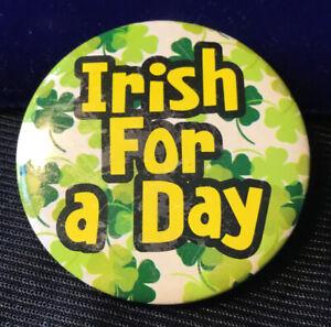 Retro 80s Irish For a day St. Patricks day Shamrock Tin Badge