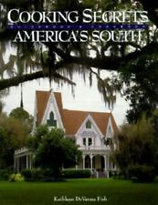 """Cooking Secrets From America's South (Books of the """"Secrets"""" Series)"""