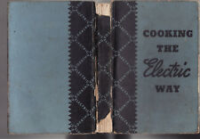 COOKING THE ELECTRIC WAY - KINNEAR et al FIRST EDITION  1940'S rare Australia cn