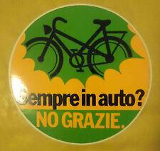 VECCHIO ADESIVO - SEMPRE IN AUTO? NO GRAZIE. - ANNI 80 (CC2)