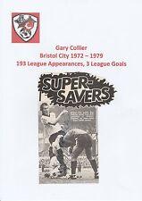 GARY COLLIER BRISTOL CITY 1972-1979 ORIGINAL HAND SIGNED MAGAZINE CUTTING