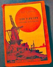 ++MARIE DE MIRBACH tout-petit - histoire d'un enfant - illustré 1932 Mame RARE++