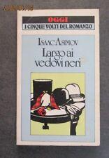 ISAAC ASIMOV - Largo ai vedovi neri - 1984 - Ed. Rizzoli