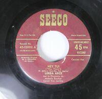 Hear! Latin Jazz Vocal 45 Linda Arce - Hey Tu! / Grito Prisionero On Seeco
