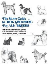 The Stone Guide to Dog Grooming for All Breeds by Ben Stone Hardcover Book (Engl