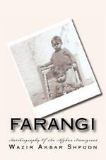 Farangi: Life Of An Afghan Immigrant Shpoon, Wazir Akbar Paperback