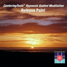 RELEASE PAIN: 22 Minute Guided Meditation/Hypnosis Audio CD