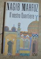 NAGIB MAHFUZ - IL NOSTRO QUARTIERE - ED:CDE - ANNO:1989  (EN)