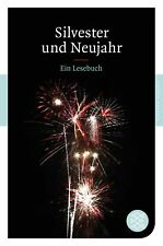 Silvester und Neujahr: Ein Lesebuch (Fischer Klassik)