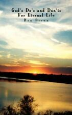 God's Do's and Don'ts for Eternal Life by Ron Brown (2002, Paperback)