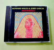 Jerry Garcia Howard Wales Hooteroll CD 1972 Hooteroll? 2003 JGB Grateful Dead