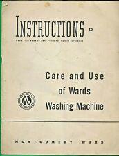 1939 INSTRUCTIONS, CARE & USE ~ MONTGOMERY WARD WASHING MACHINES