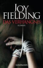 Das Verhängnis von Joy Fielding (2012, Taschenbuch) ++Ungelesen++
