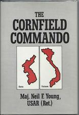 The Cornfield Commando by Neil F. Young.  Signed First Edition (1990)