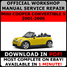 # OFFICIAL WORKSHOP Repair MANUAL for MINI COOPER CONVERTIBLE S 2001-2006 #