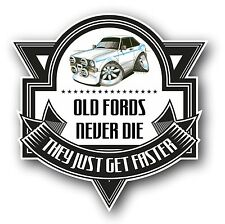 Koolart Old Fords Never Die Slogan Of Mk2 Ford Escort RS Mexico Car Sticker