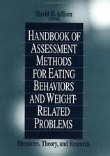 Handbook of Assessment Methods for Eating Behaviors and Weight-Related Problems: