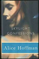 Alice HOFFMAN / Skylight Confessions 2007