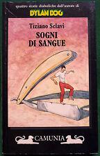 Tiziano Sclavi, Sogni di sangue, Ed. Camunia, 1992