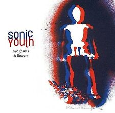 SONIC YOUTH-SONIC YOUTH:NYC GHOSTS & FLOWERS NEW CD